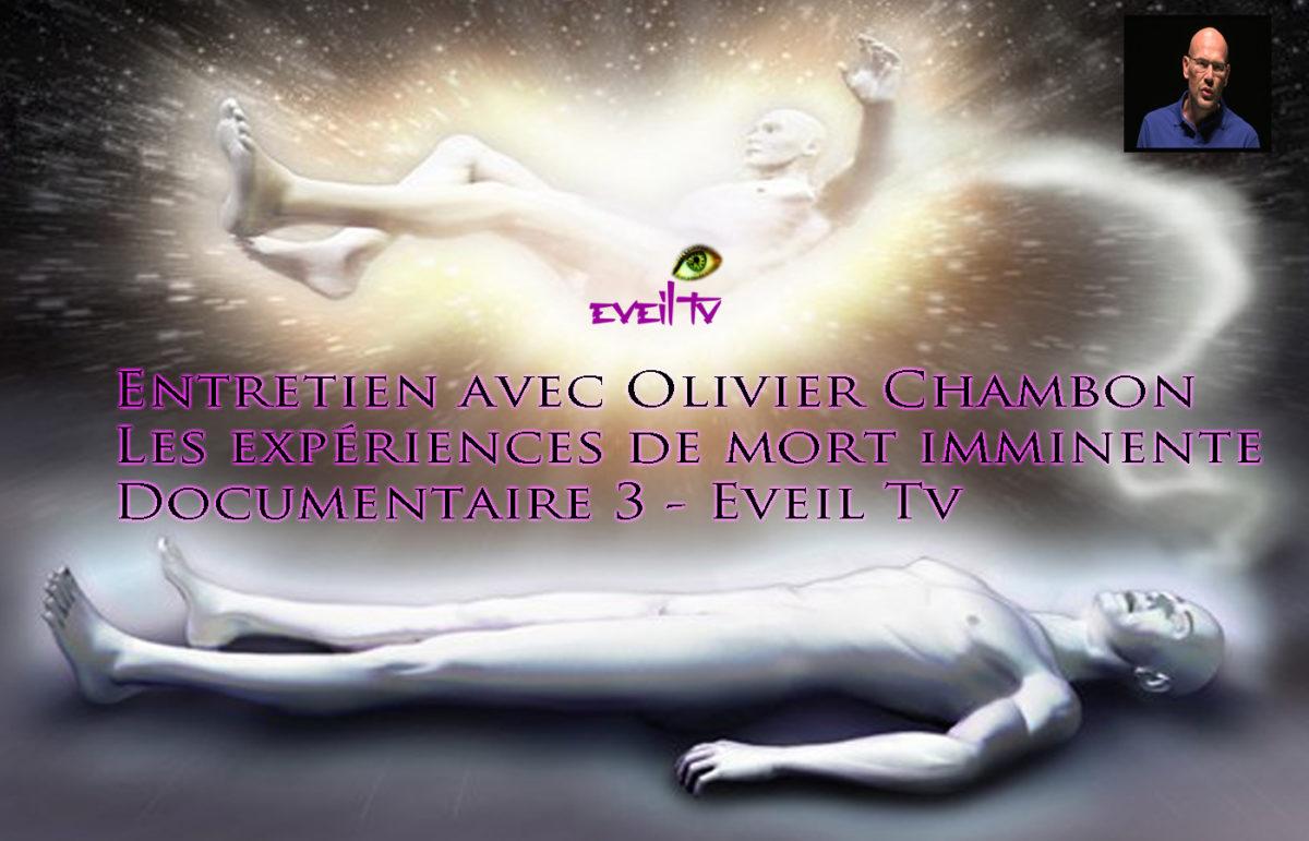 Les expériences de mort imminente – Entretien avec Olivier Chambon