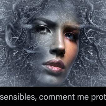 Hypersensibles, comment me protéger?