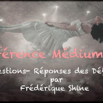 """Questions réponses des défunts """"Frédérique Shine"""""""