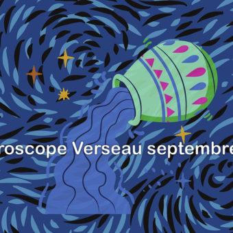 Prévisions & Horoscope Verseau ♒ septembre 2021