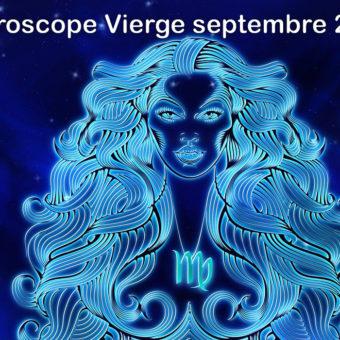 Prévisions & Horoscope ♍ Vierge septembre 2021
