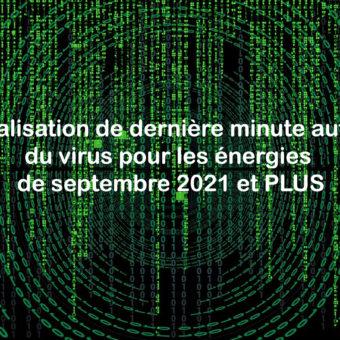 Canalisation de dernière minute autour du virus pour les énergies de septembre 2021 et PLUS