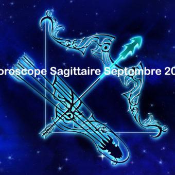 Prévisions & Horoscope Sagittaire ♐ Septembre 2021