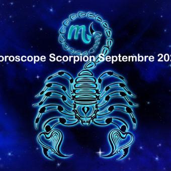 Prévisions & Horoscope Scorpion ♏ septembre 2021
